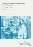 Die konfessionelle Kriegskrankenpflege im 19. Jahrhundert (eBook, PDF)