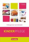 Kinderpflege: Prüfungstrainer und Arbeitsheft