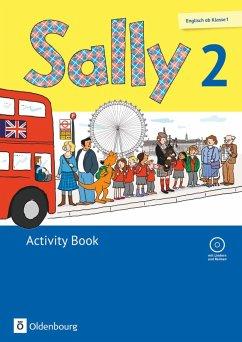 Sally 2. Schuljahr. Activity Book mit CD. Ausgabe für alle Bundesländer außer Nordrhein-Westfalen (Neubearbeitung) - Englisch ab Klasse 1