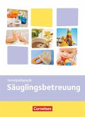 Kinderpflege: Säuglingsbetreuung