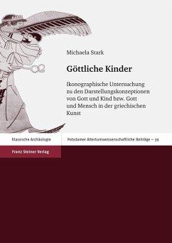 Göttliche Kinder (eBook, PDF) - Stark, Michaela