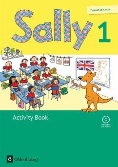 Sally 1. Schuljahr. Activity Book mit CD. Ausgabe für alle Bundesländer außer Nordrhein-Westfalen (Neubearbeitung) - Englisch ab Klasse 1