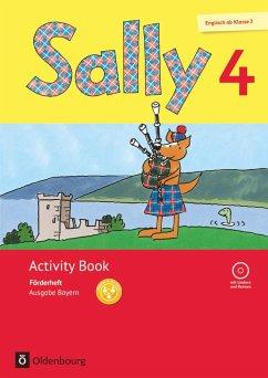 Sally 4. Schuljahr. Activity-Book: Förderheft mit Audio-CD. Ausgabe Bayern (Neubearbeitung) - Englisch ab Klasse 3
