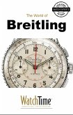 5 Milestone Breitling Watches, from 1915 to Today (eBook, ePUB)