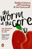 The Worm at the Core (eBook, ePUB)