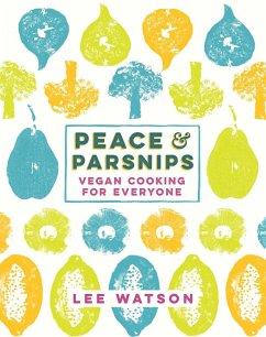 Peace and Parsnips (eBook, ePUB) - Watson, Lee