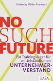 No such Future (eBook, ePUB)