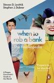 When to Rob a Bank (eBook, ePUB)