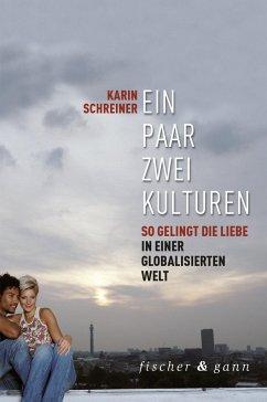 Ein Paar - zwei Kulturen - Schreiner, Karin