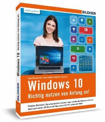 Windows 10 - Baumeister, Inge; Schmid, Anja; Zietzsch, Andreas