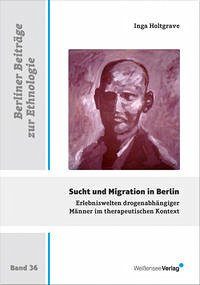 Sucht und Migration in Berlin