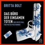 Das Büro der einsamen Toten / Pieter Posthumus Bd.1 (MP3-Download)