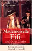 Mademoiselle Fifi and Other Stories - Bilingual Edition (English / French) (eBook, ePUB)