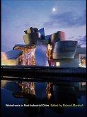 Waterfronts in Post-Industrial Cities (eBook, PDF)