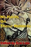 No Horns on these Helmets (eBook, ePUB)