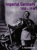 Imperial Germany 1850-1918 (eBook, ePUB)