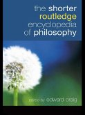 The Shorter Routledge Encyclopedia of Philosophy (eBook, PDF)