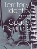 Territory, Identity and Spatial Planning (eBook, ePUB)