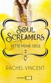 Rette meine Seele / Soul Screamers Bd.2 (eBook, ePUB)