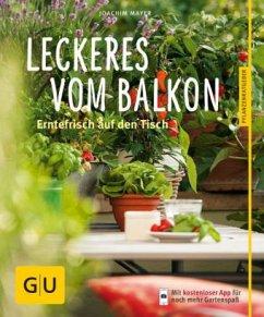 Leckeres vom Balkon (Mängelexemplar) - Mayer, Joachim
