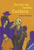 Die Not der Familie Caldera (Mängelexemplar)