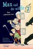 Das schwarze Ass / Max und die Wilde Sieben Bd.1 (Mängelexemplar)