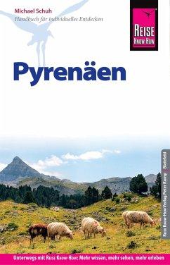 Reise Know-How Reiseführer Pyrenäen (eBook, PDF) - Schuh, Michael