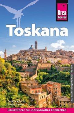 Reise Know-How Reiseführer Toskana (eBook, PDF) - Schetar, Daniela; Köthe, Friedrich