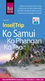 Reise Know-How InselTrip Ko Samui, Ko Phangan, Ko Tao (eBook, PDF)
