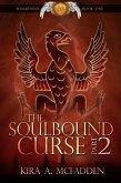 The Soulbound Curse – Part 2 (Amüli Chronicles: Soulbound, #2) (eBook, ePUB)