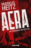 AERA - Die Rückkehr der Götter Bd.1 (eBook, ePUB)