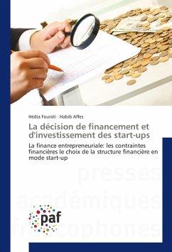La décision de financement et d'investissement des start-ups