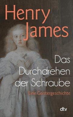 Das Durchdrehen der Schraube - James, Henry