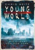 Die Clans von New York / Young World Bd.1