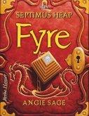Fyre / Septimus Heap Bd.7
