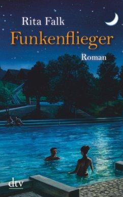 Funkenflieger - Falk, Rita