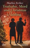 Truthahn, Mord und Christmas Pudding / Null-Null-Siebzig Bd.4