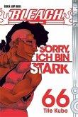 Sorry, ich bin stark / Bleach Bd.66