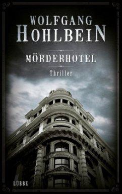 Mörderhotel - Hohlbein, Wolfgang