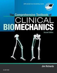 The Comprehensive Textbook of Clinical Biomechanics - Richards, Jim