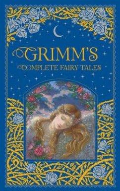 Grimm's Complete Fairy Tales - Grimm, Jacob; Grimm, Wilhelm