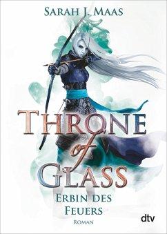 Erbin des Feuers / Throne of Glass Bd.3 - Maas, Sarah J.