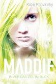 Immer das Ziel im Blick / Maddie Bd.3