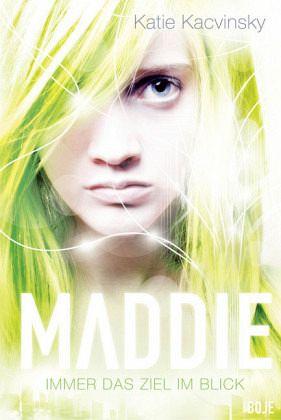 Buch-Reihe Maddie von Katie Kacvinsky
