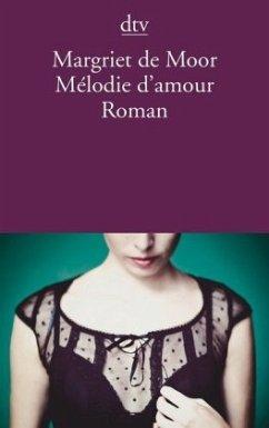 Mélodie d'amour - Moor, Margriet de