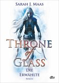 Die Erwählte / Throne of Glass Bd.1