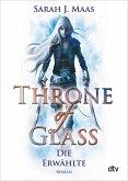 Die Erwählte / Throne of Glass Bd.1