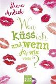 Wen küss ich und wenn ja, wie viele? / Lilias Tagebuch Bd.1