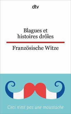 Blagues et histoires drôles - Französische Witze