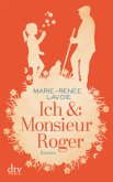 Ich & Monsieur Roger